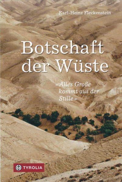 Botschaft aus der Wüste - karl heinz Fleckenstein