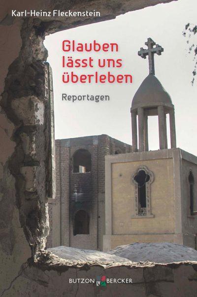 Glauben lässt uns überleben - Karl-Heinz Fleckenstein